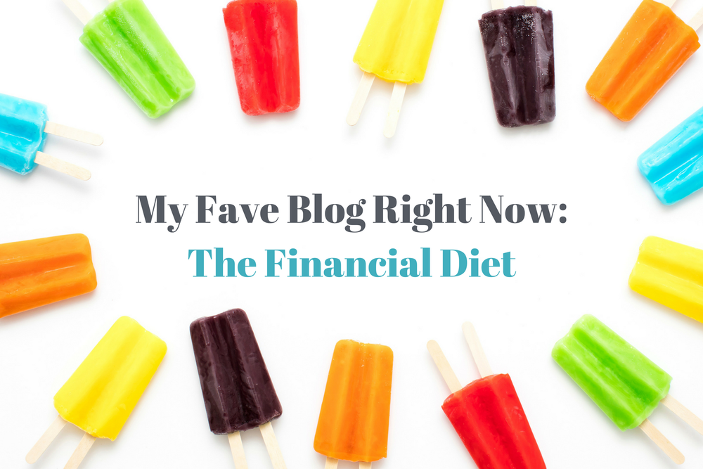 My-Fave-Blog-Right-Now_-The-Financial-Diet.png