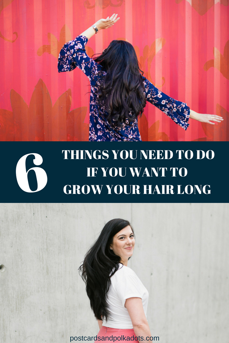 6 Things You Need to Do If You Want to Grow Your Hair Long