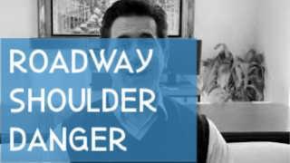 Roadway Shoulder Danger
