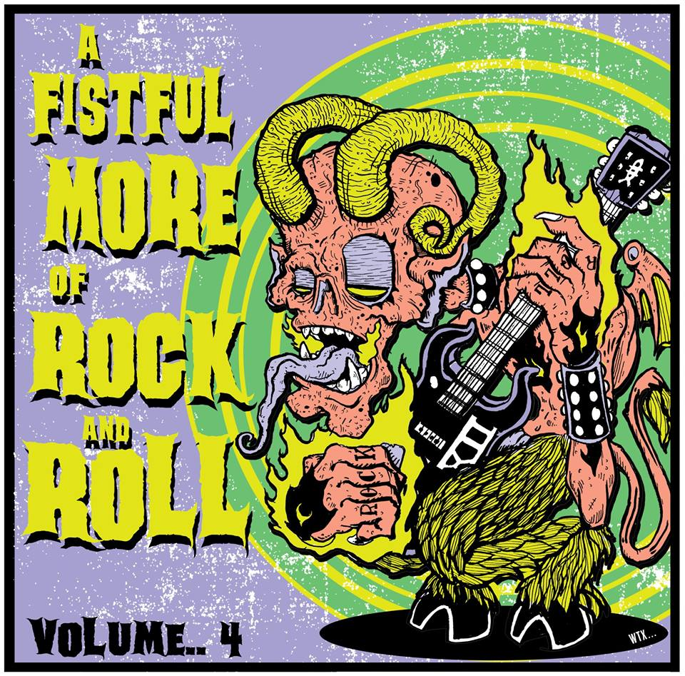 A FISTFUL MORE OF ROCK & ROLL – Volume 4 - 01. Killer Hearts (Houston, Texas)02. Black Actress (Chicago, Illinois)03. Tiger Touch (Portland, Oregon)04. Christmas (Germany)05. Negracalavera (Bilbao, Basque Country)06. Australian Kingswood Factory (Melbourne, Australia)07. PRV13 (Los Angeles, California)08. Savage Beat (Amsterdam, Netherlands)09. Dumbell (Cologne, Germany)10. Midnight Towers (Toronto, Canada)11. Black Bomber (London, England)12. Jeff Dahl &