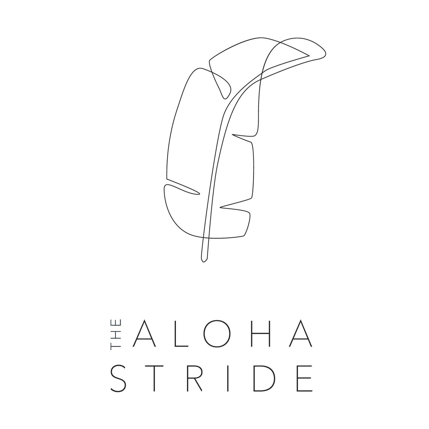The Aloha Stride