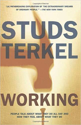Working by Studs Terkel