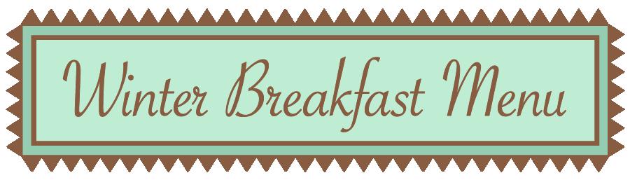winter breakfast menu