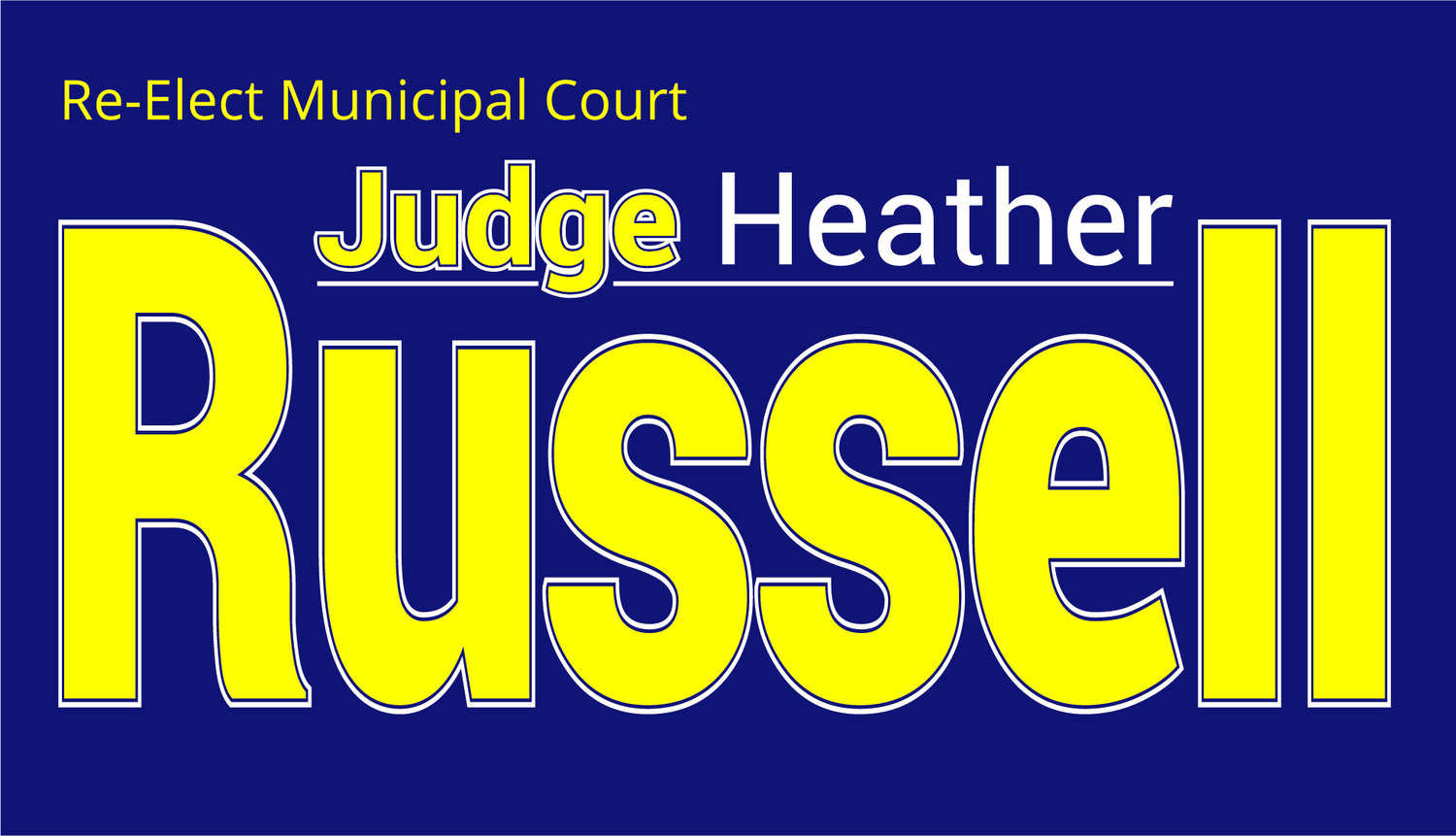 Re-Elect Judge Heather Russell