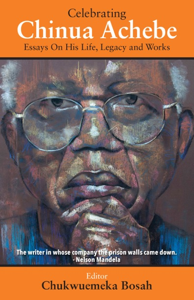 Celebrating Chinua Achebe - Celebrating Chinua AchebeA collection of essays on Chinua Achebe. Featuring works by Enuma Okoro, Ngugi wa Thiong'o, Chika Unigwe, Chris Abani, Tolu Ogunlesi and more.