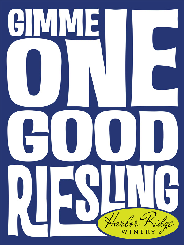 Gimme One Good Riesling Poster