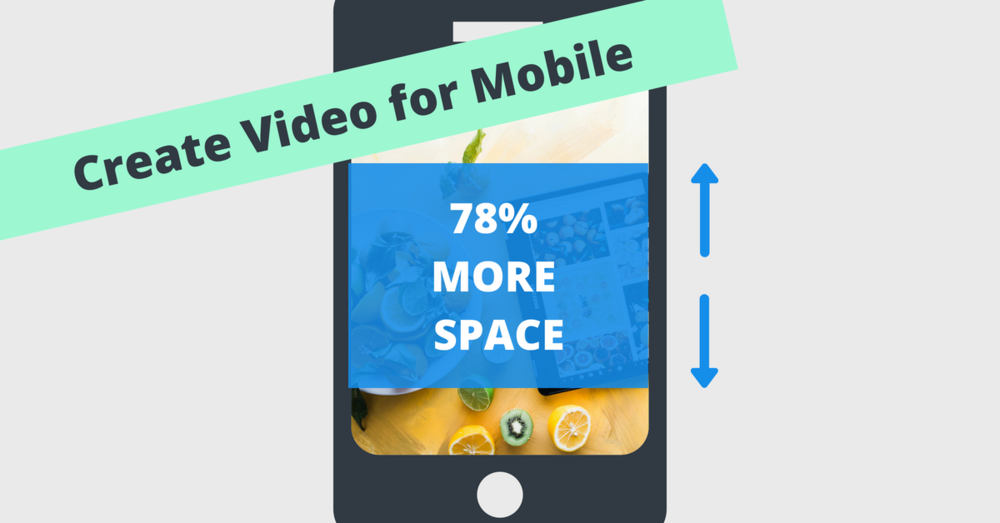 Create Video for Mobile.png