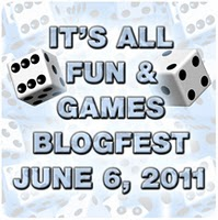 A light blue box with two rolling dice and light blue block text reading: It's All Fun & Games Blogfest, June 6, 2011.