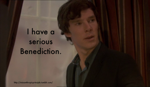 A pale background for Benedict Cumberbatch as Sherlock Holmes: A dark-haired man with pale skin, his mouth slightly open, looks off-frame to the right with an expectant expression. Text reads: I have a serious Benediction.