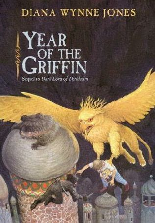 Cover for Year of the Griffin by Diana Wynne Jones: round-topped towers rise on a black background. A cloudy shape with a hand coming out of it is clinging to the foremost tower, and a black-clad human is dangling from it as well. The black-clad figure is waving a knife at another figure, a man in pale clothes and a clashing tie, who is supported in the claws of an enormous golden griffin, beak open in a screech.