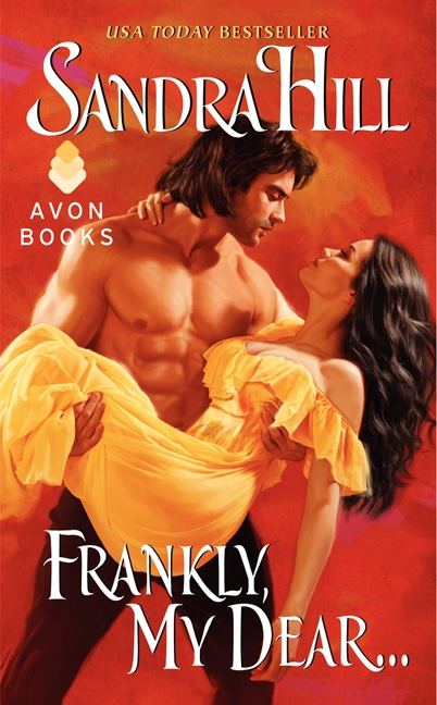 Cover for Sandra Hill's Frankly, My Dear. A tan-skinned shirtless man with dark hair holds a tan-skinned, dark-haired woman in a yellow historical gown. Red background. The cover pose references the famous movie poster for Gone with the Wind.