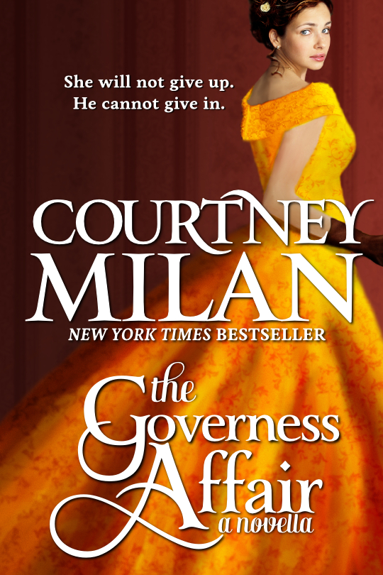 Cover for Courtney Milan's The Governess Affair: a light-skinned woman with dark hair wears a long gold gown. She has her back to the viewer, and is turning to look at the viewer over her right shoulder.