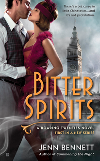 Cover for Bitter Spirits by Jenn Bennett.