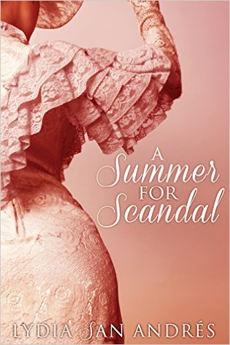 Cover art for Summer for Scandal by Lydia San Andres.