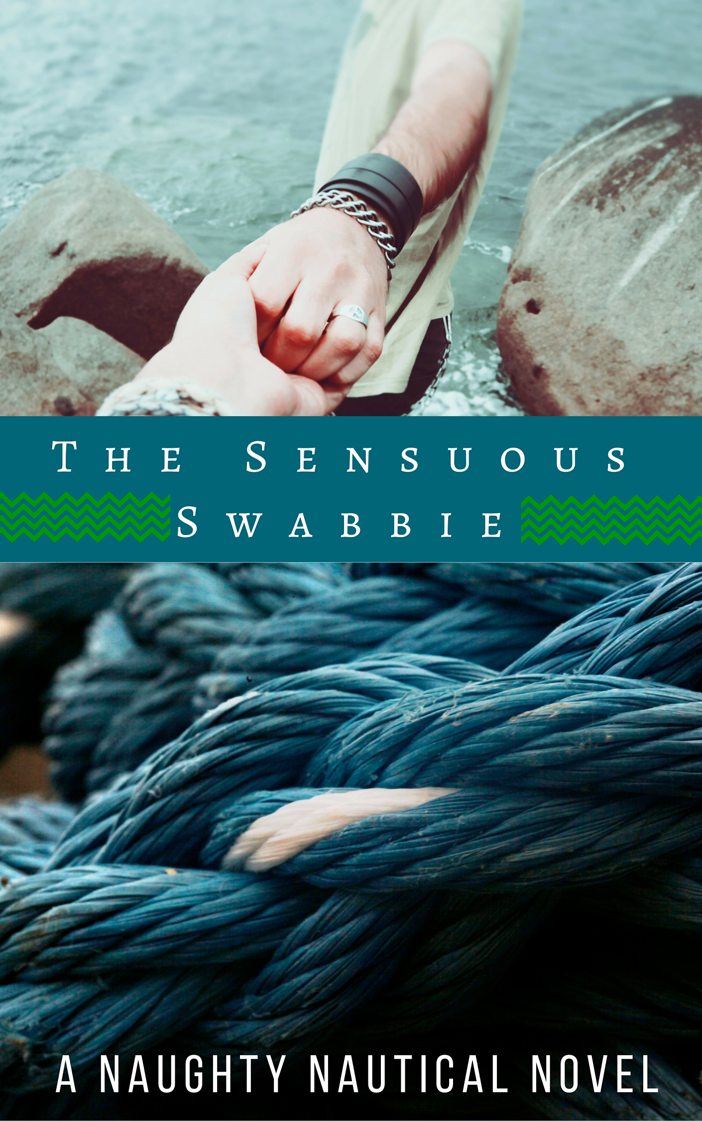 Two images. Above, a lanky young man with thick leather and twine bracelets holds out his hand to someone else. Below, a knot of deep blue rope in close-up. Title text: the Sensuous Swabbie, a Naughty Nautical novel.