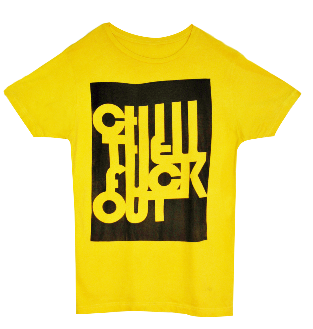 Chill The Fuck Out  (CTFO)