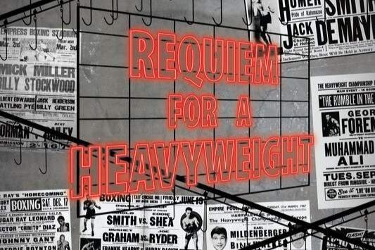 Requiem For A Heavyweight -