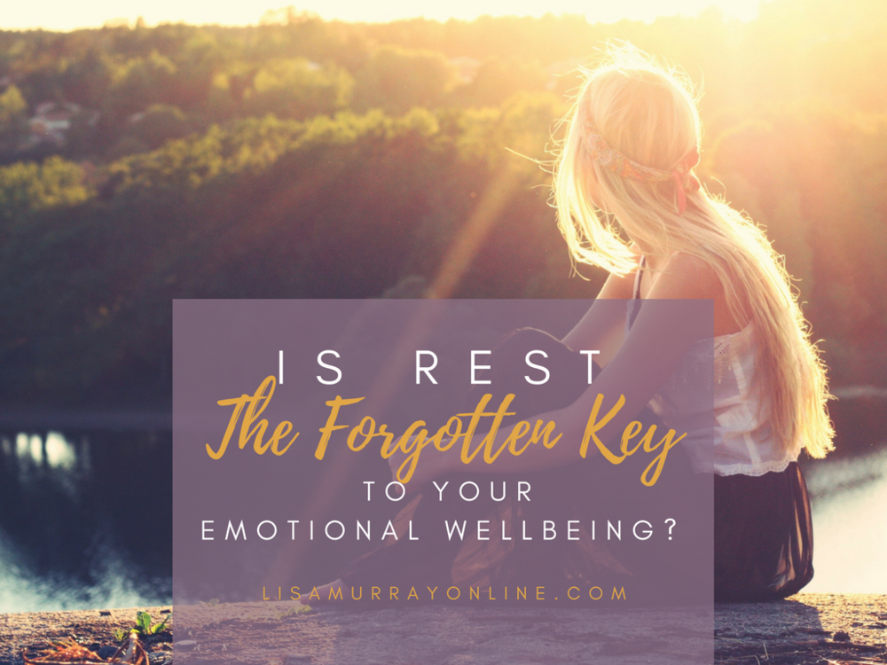 Is Rest The Forgotten Key To Your Emotional Wellbeing