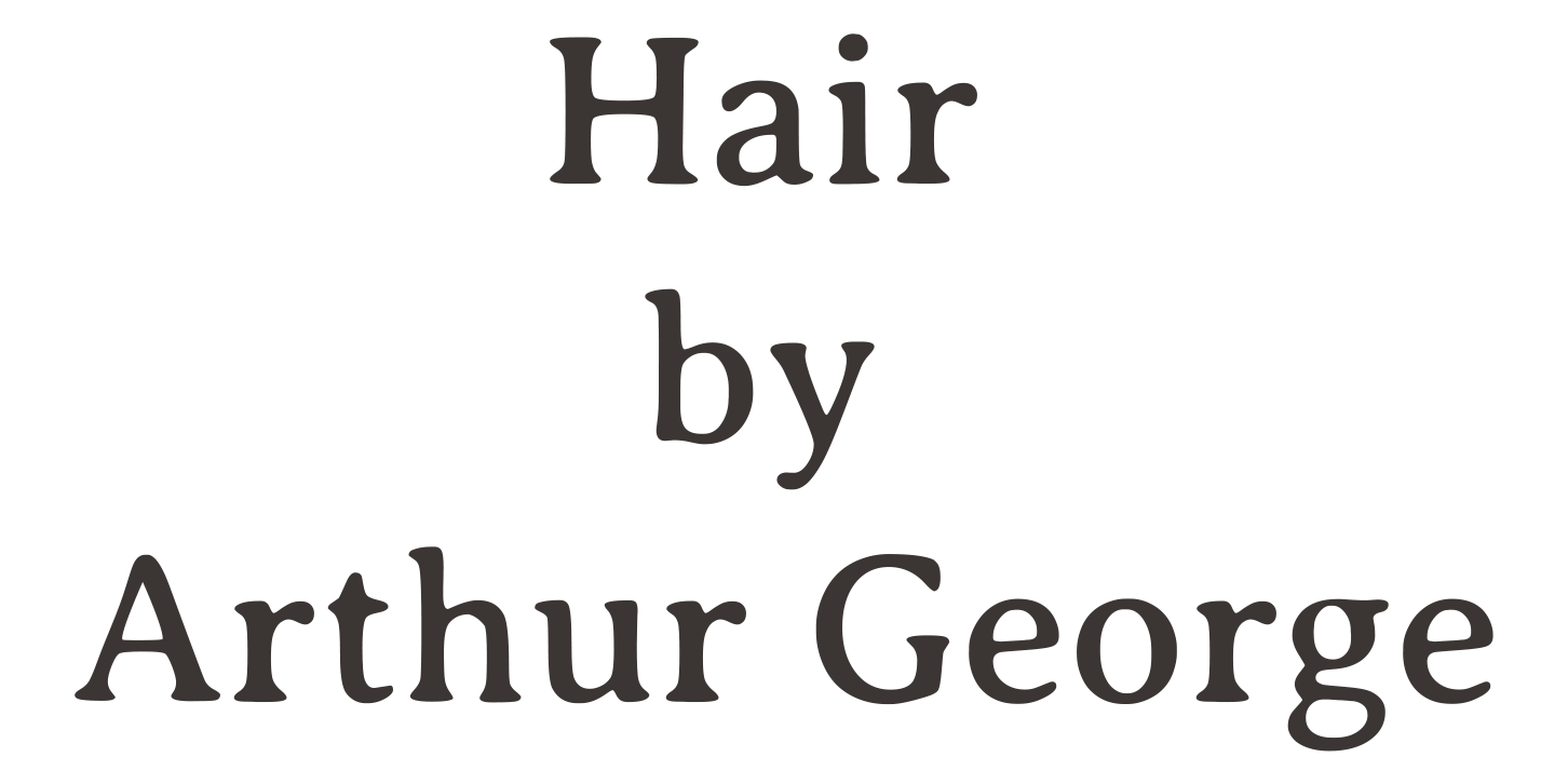 Hair by Arthur George