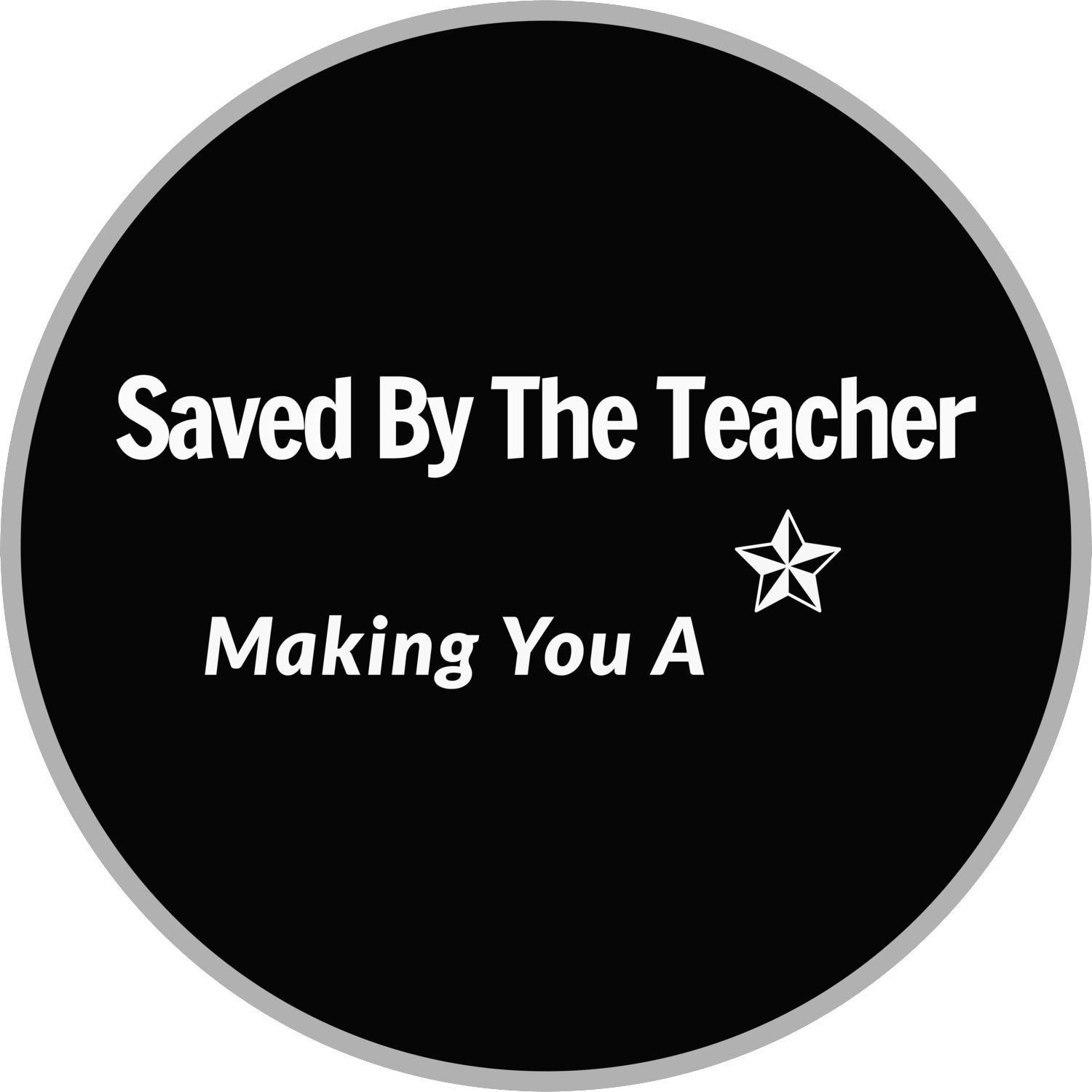 Saved By The Teacher