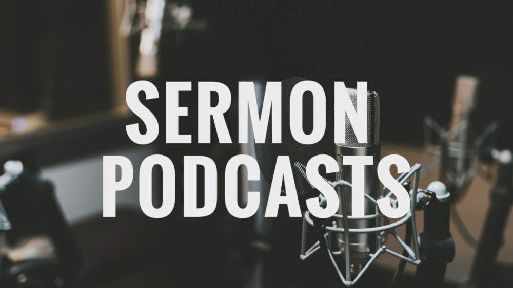 Miss Sunday? - You can listen to our latest sermons online.