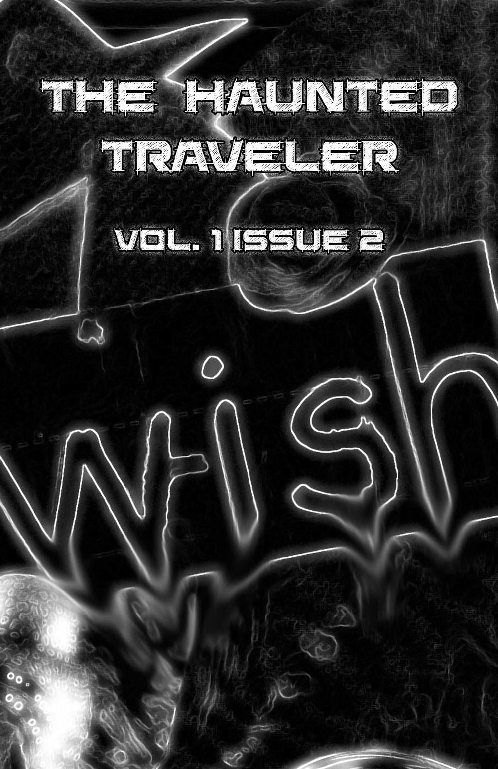 The Haunted Traveler    Vol. I Issue 2