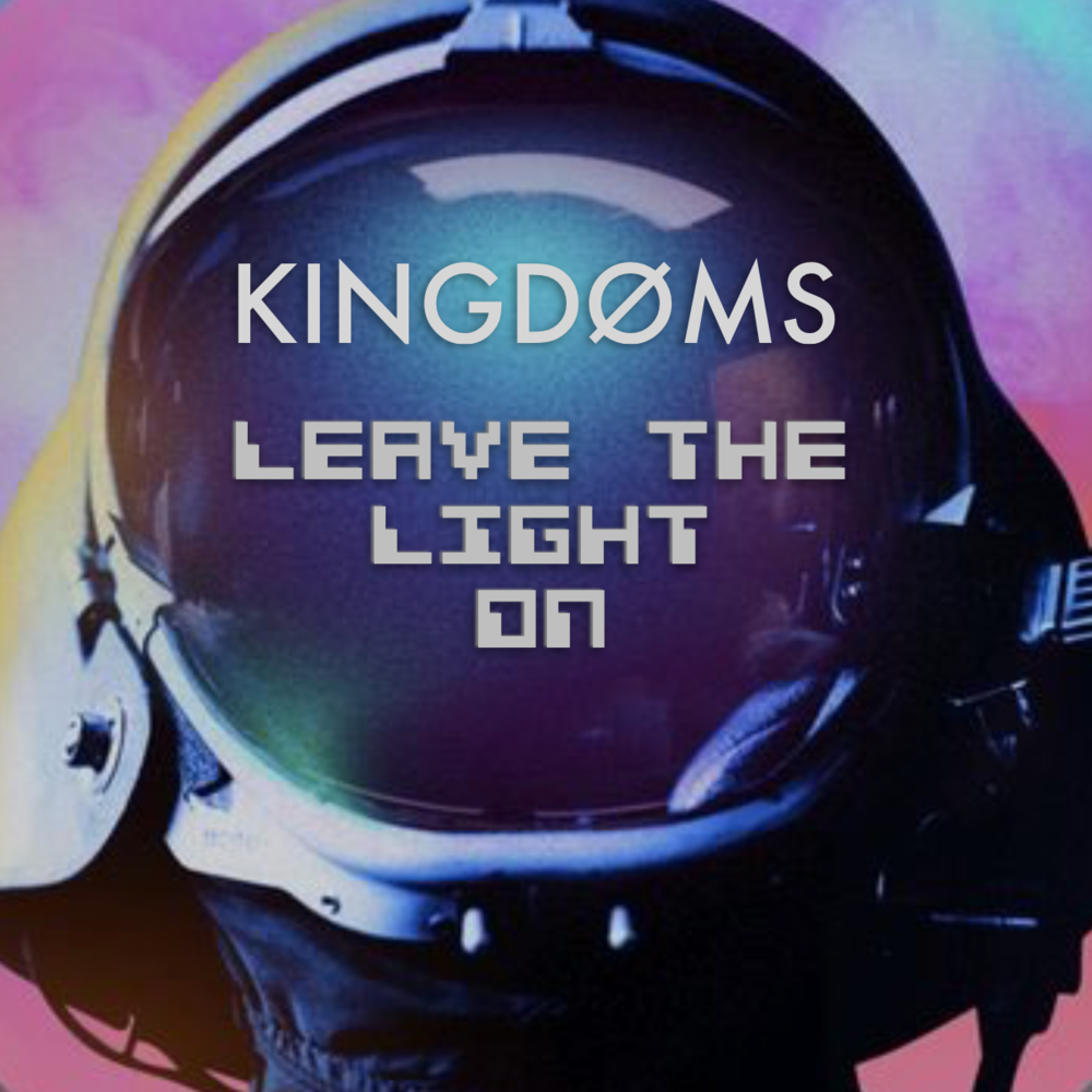 kingdoms - leave the light on.png