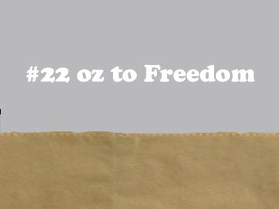 Image of #22OZTOFREEDOM