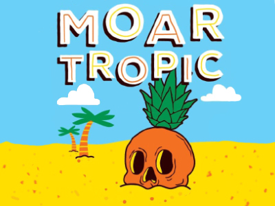 Image of MOAR Tropic
