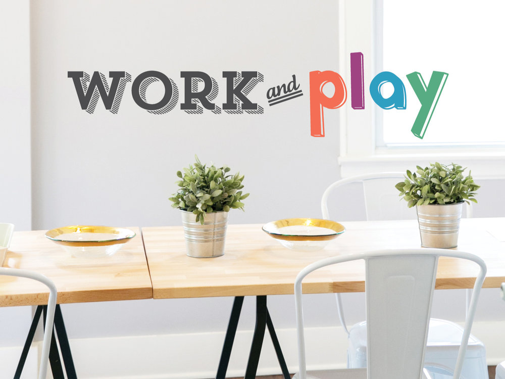 Work and Play