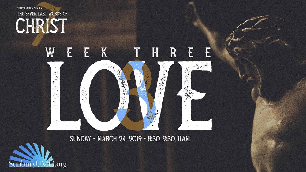 7 Last Words Series - Week 3 Love - SUMC.jpg