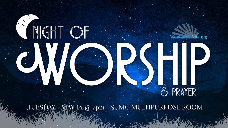 Night of Worship & Prayer — Sunbury United Methodist Church