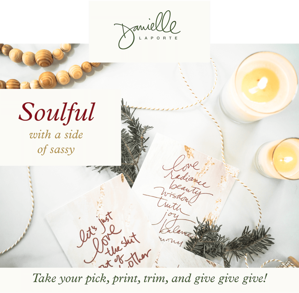 I like my holidays to be easy on the over-consumption, big on the real love, with plenty of laughs. In that spirit, we designed these printable greeting cards & gift tags so your holidays can match YOUR spirit. Deep, light, and looking on the bright side. Take your pick, print, trim, and give give give!