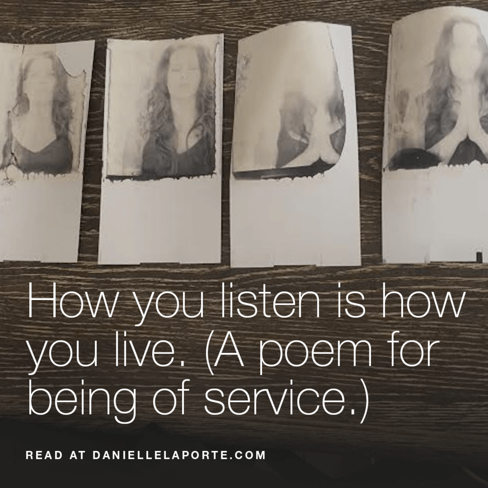 Danielle-Laporte-How-you-listen-is-how-you-live-Social-@2x-.png
