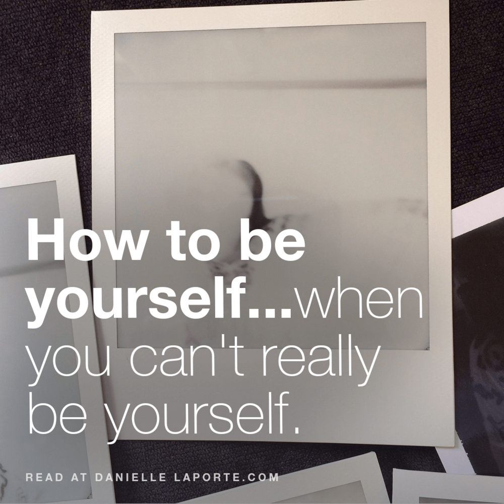 danielle-LaPorte-How-to-be-yourself-Social-@2x.png