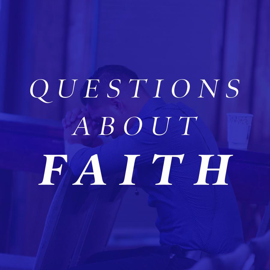 faithQUESTIONS.jpg