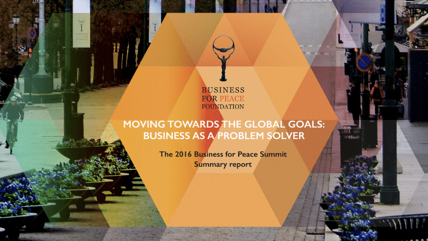 2016 Report  - Moving Towards the Global Goals: Business as a Problem Solver (click on image to view report)