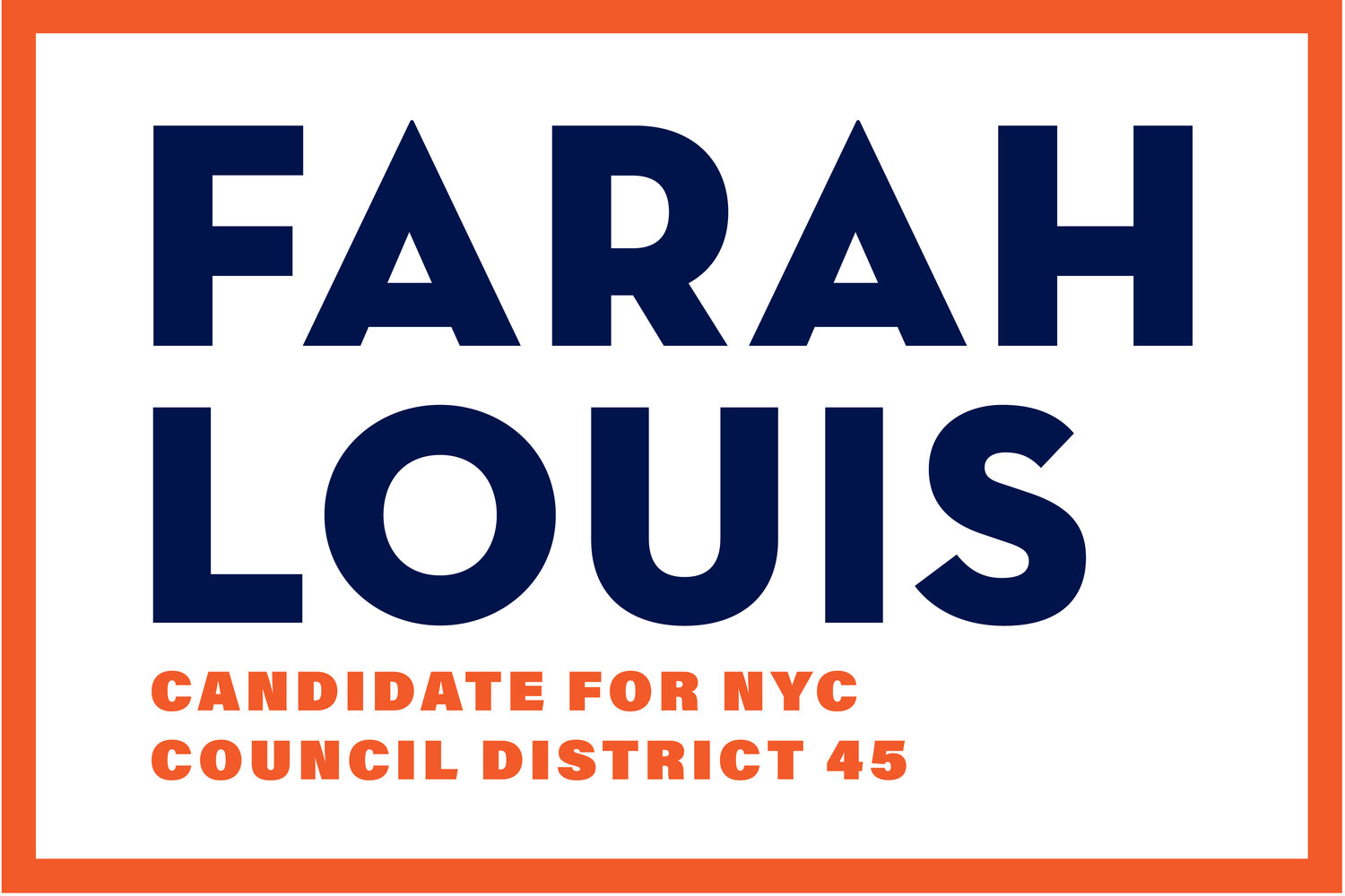 Farah Louis for New York City Council District 45