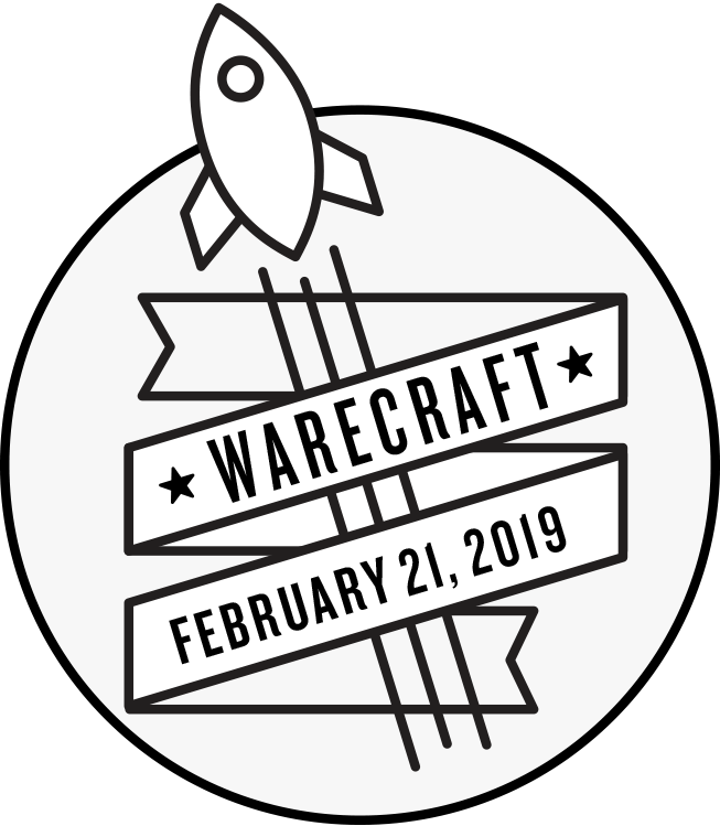 Warecraft 2019: The Craft of Software and Hardware