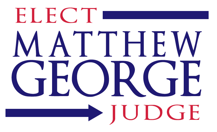 Matthew George for Judge