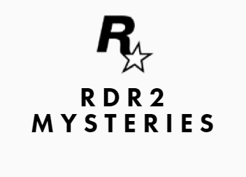 RDR2 Mysteries