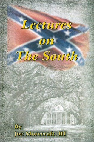 Lectures on The South