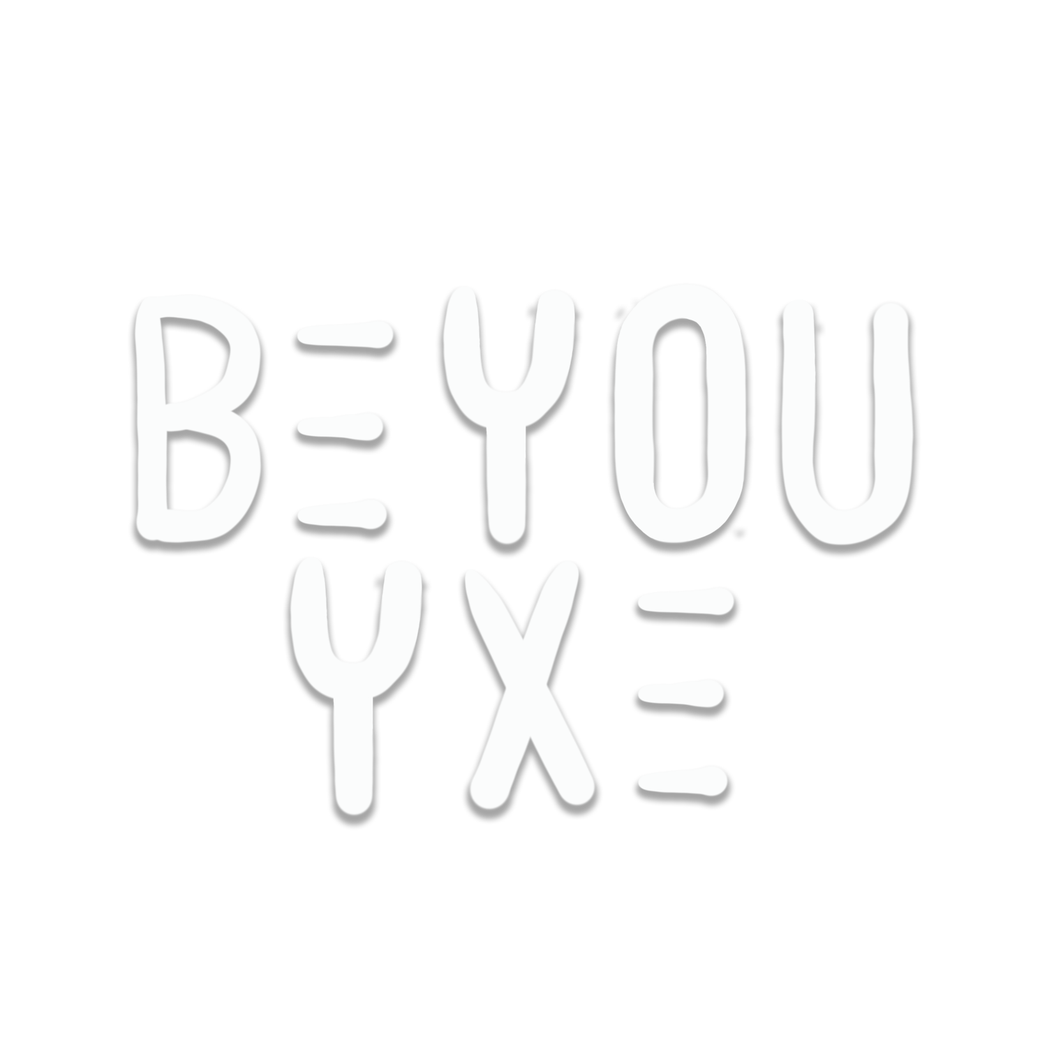 Be You YXE