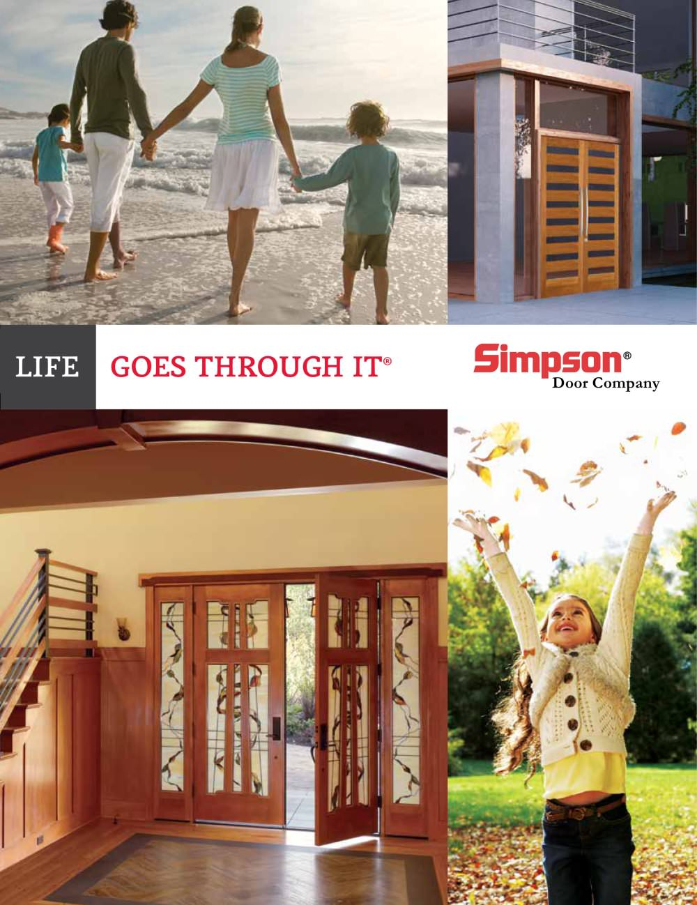 Simpson offers more standard wood entry doors than any other company in the industry, and they've been producing the highest quality wood entry doors since 1912, so you can be sure that with a Simpson entry door, you'll have a beautiful entry door that will last for years to come!