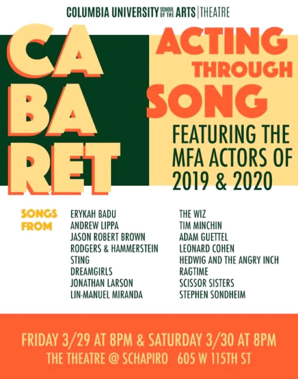 The 1st Annual Columbia MFA Cabaret! - I'll be performing a number from Rent, so take it or leave it… ;)Friday March 29 @ 8pmSaturday March 28 @ 8pmSchapiro Theatre (W 115th & Bway)Free admission - Click here to RSVP!