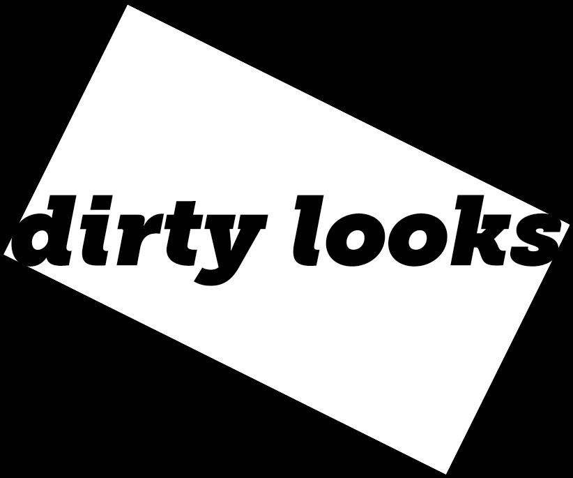 dirty looks white on black.jpg