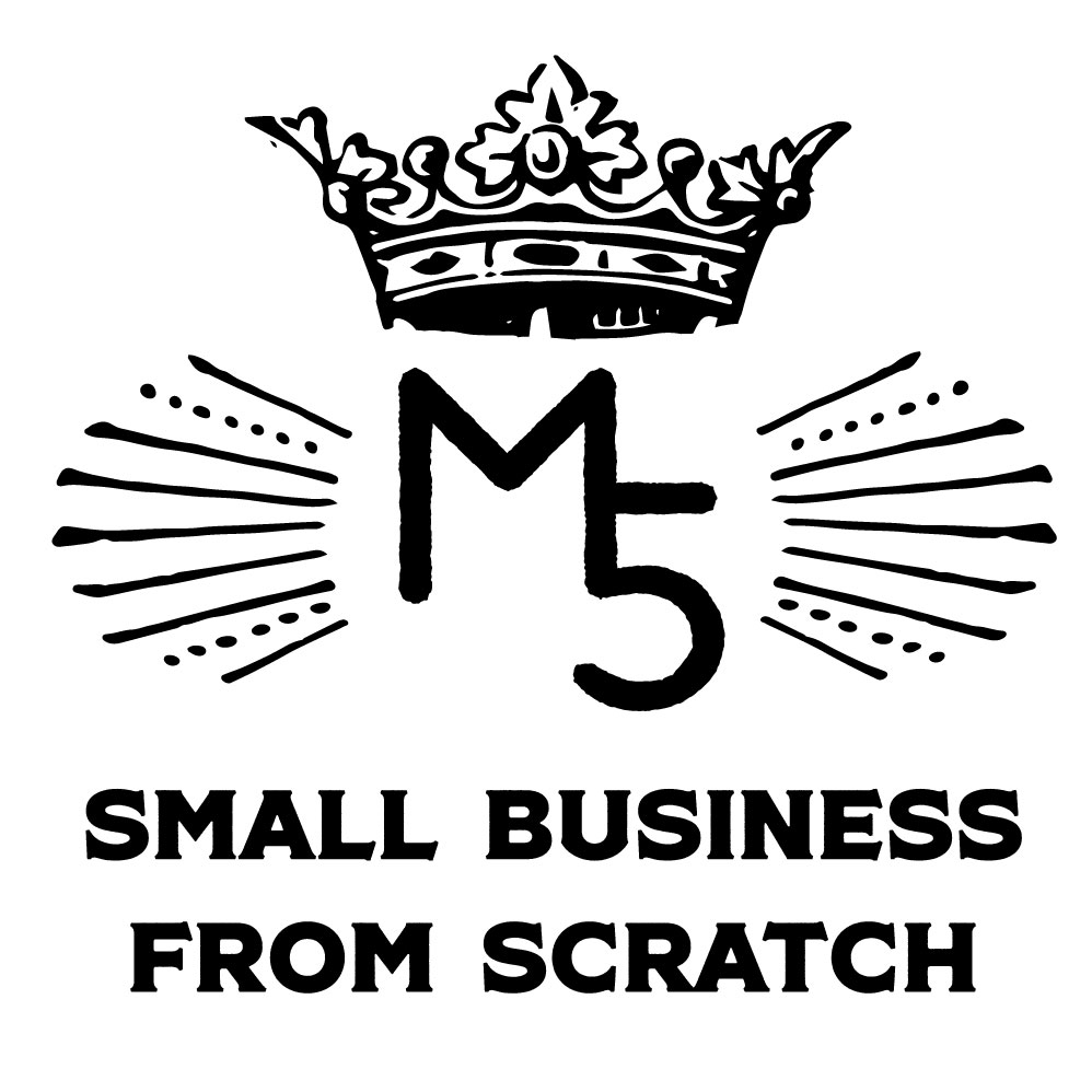 SMALL BUSINESS from SCRATCH