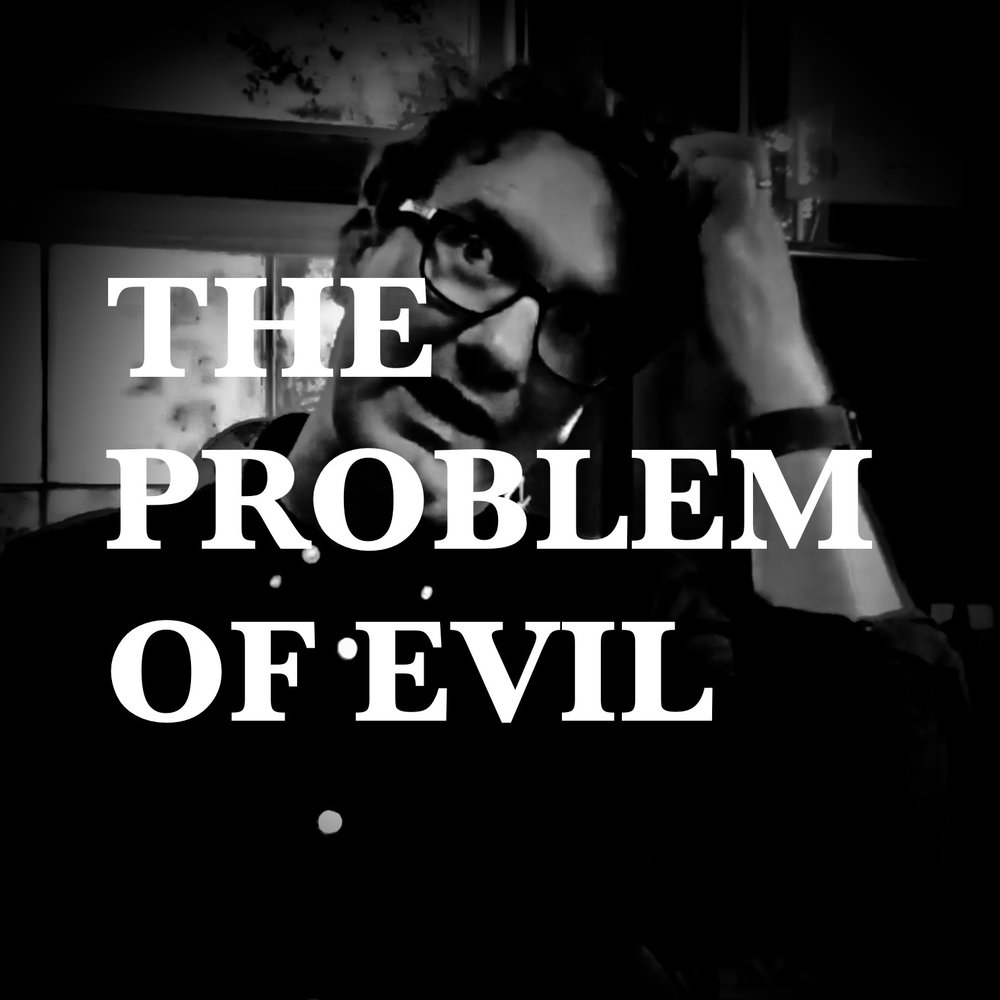 Christianity and the Problem of Evil