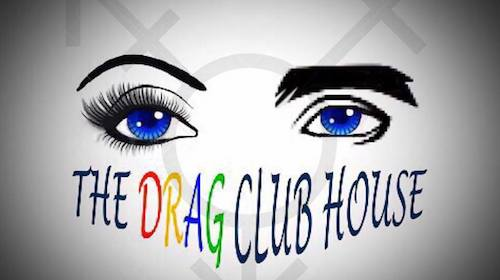The Drag Club House