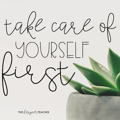 5 Self Care Quotes For Teachers The Designer Teacher